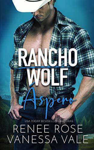 �spero (Rancho Wolf nº 1) de Renee Rose y Vanessa Vale