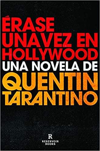 Érase una vez en Hollywood de Quentin Tarantino