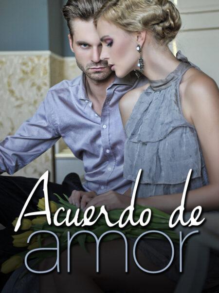Acuerdo de amor novela