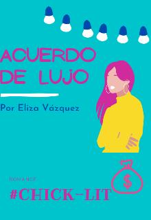 Acuerdo de lujo de Eliza Vazquez