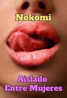 Aislado Entre Mujeres de Nokomi