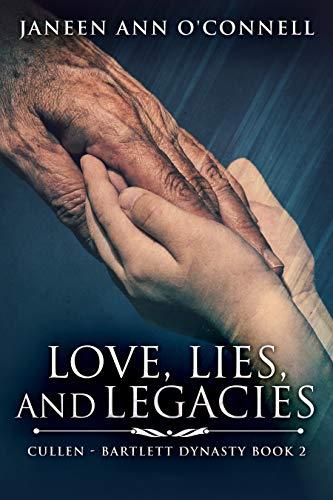 Amor, Mentiras y Legados (Dinastía Bartlett nº 2) de Janeen Ann O'Connell