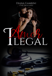 Amor ilegal de Diana Gambini