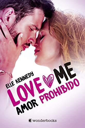 Amor prohibido (Love Me nº 1) de Elle Kennedy