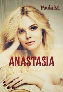 Anastasia Ii Peligrosa Obsesion de PAULA M.