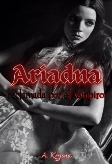 Ariadna, reclamada por el vampiro de Angel Krysna
