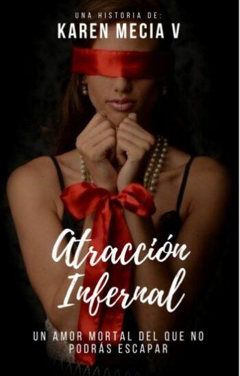 Atracción Infernal de Karen Mecia V