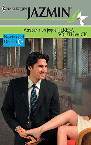 Atrapar a un jeque de Teresa Southwick