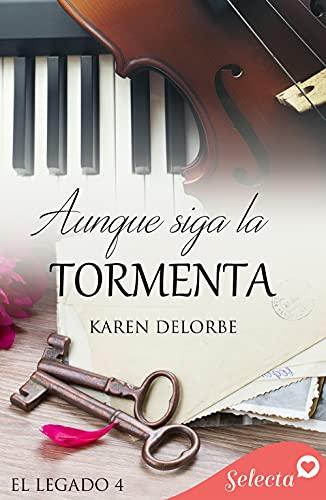Aunque siga la tormenta de Karen Delorbe