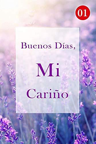 Buenos Días, Mi Cariño de Mano Book