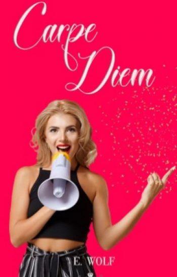 Carpe diem (Amor a primera vista 3) de Eneida Wolf