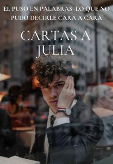 Cartas a Julia de Milagros B. A.