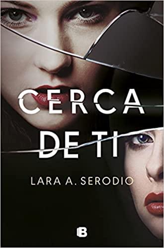 Cerca de ti de Lara Serodio