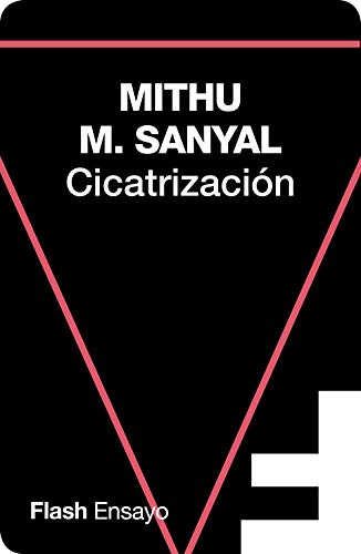 Cicatrización de Mithu M. Sanyal
