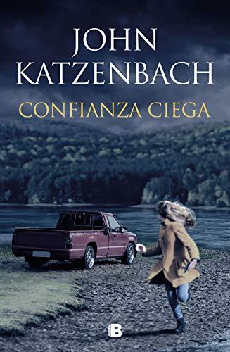 Confianza ciega de John Katzenbach