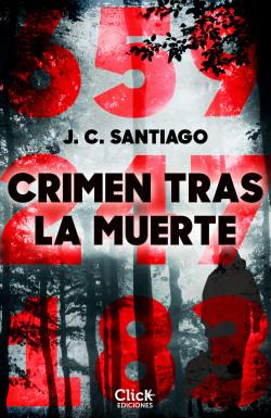 Crimen tras la muerte de J.C. Santiago