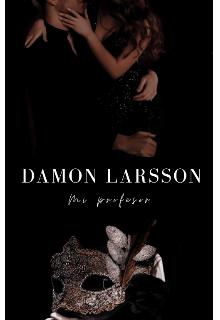 Damon Larsson, Mi profesor de Princesse