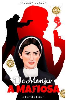 De Monja A Mafiosa de Angelical