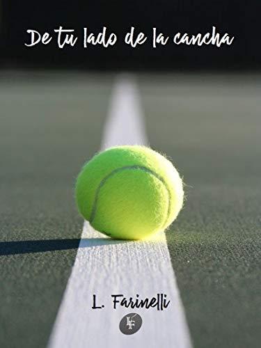 De tu lado de la cancha de L. Farinelli