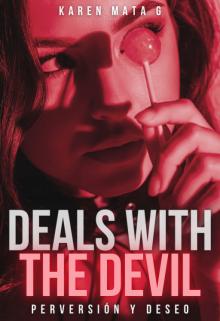 Deals with The Devil de Karen Mata González