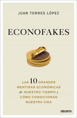 Econofakes de Juan Torres López