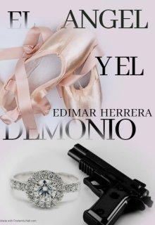 El Angel Y El Demonio de Edimar Herrera