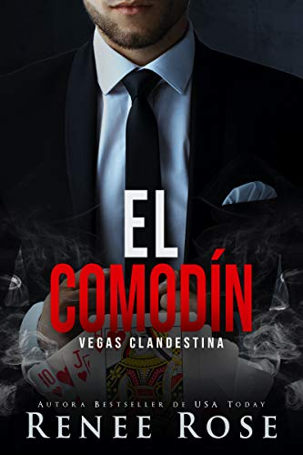 El Comodín (Vegas clandestina 8) de Renee Rose