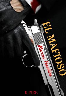El Mafioso Marcus Hawkins de K.Pire