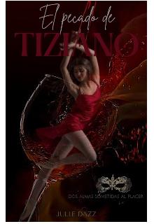 El Pecado de Tiziano de Julie Dazz