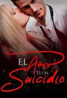 El amor es un suicidio de Katerina Az.