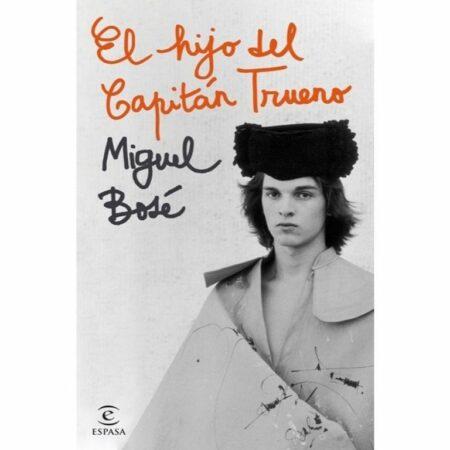 El hijo del Capitán Trueno de Miguel Bosé
