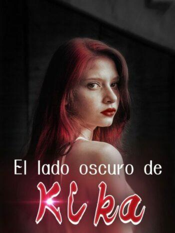 El lado oscuro de Kika