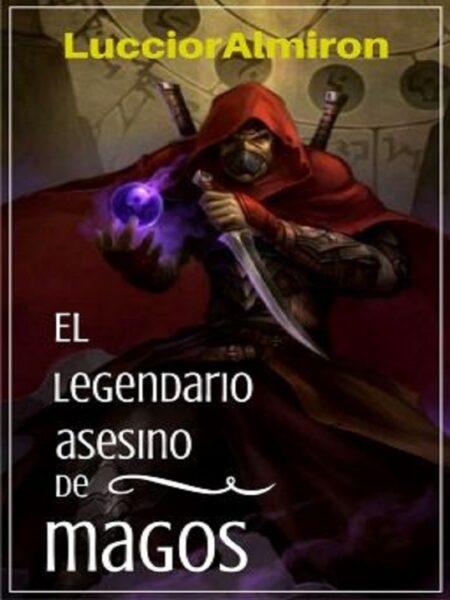 El legendario asesino de magos de Luccior