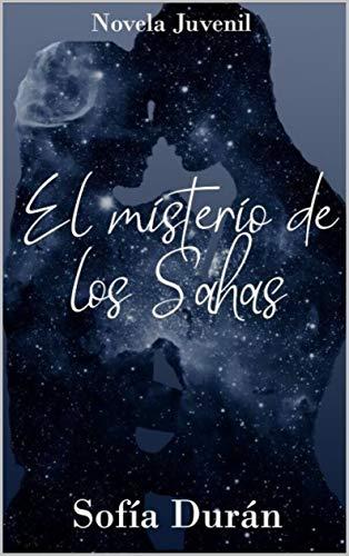 El misterio de los Sahas (Libro nº 1) de Sofía Durán