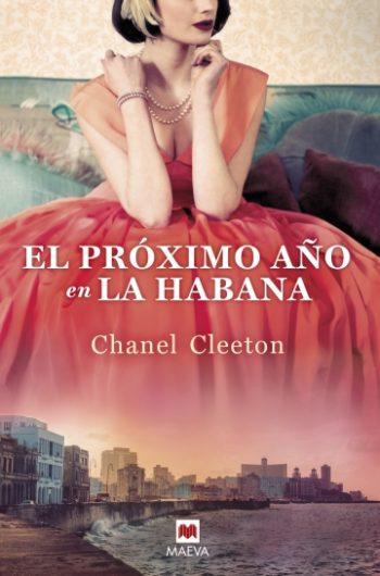 El próximo año en La Habana de Chanel Cleeton