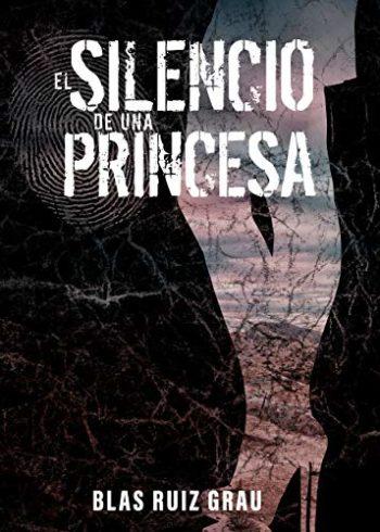 El silencio de una princesa de Blas Ruiz Grau