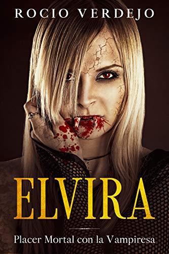 Elvira: Placer Mortal con la Vampiresa