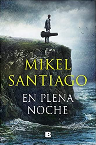 En plena noche de Mikel Santiago