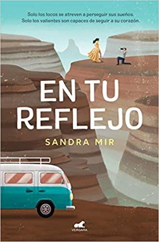 En tu reflejo de Sandra Mir