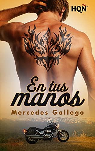 En tus manos de Mercedes Gallego