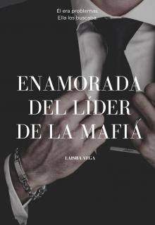 Enamorada del líder de la mafia de Laisha Vega