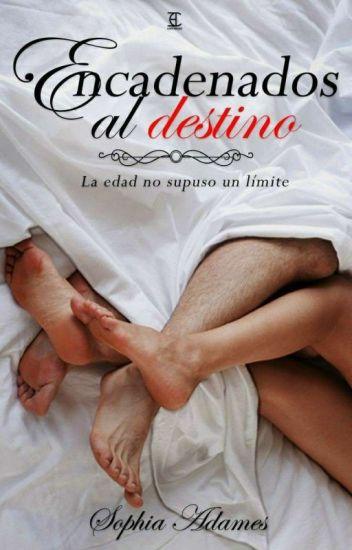 Encadenados Al Destino ( Secretos Y Amor 1)de Sophia Adames