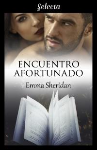 Encuentro afortunado de Emma Sheridan