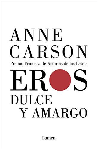 Eros dulce y amargo de Anne Carson