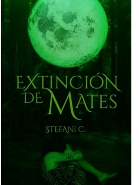 Extinción de mates de stefani C. novela