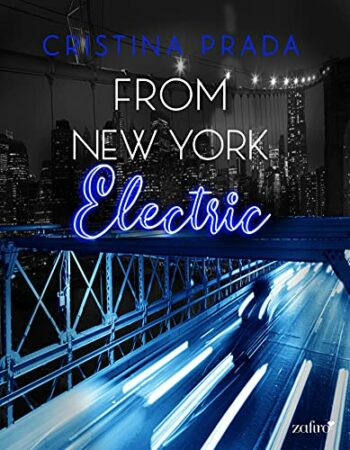 From New York. Electric (Serie From New York, 2) de Cristina Prada