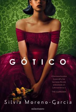 Gótico de Silvia Moreno-García