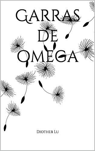 Garras de omega de Diother Lu
