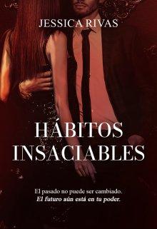 Hábitos Insaciables de Jessica Rivas
