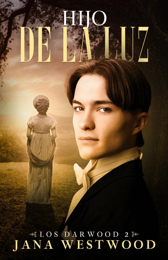 Hijo De La Luz (Los Darwood 2) de Jana Westwood